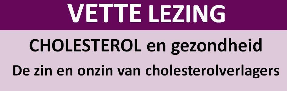 vette lezing over cholesterol